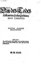 Von des Todes Gifft vnd der Hellen Pestilentz. Jesu Christo. - (Lübeck, Ge. Richolff) 1549