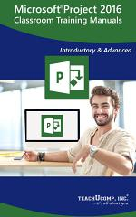 Microsoft Project 2016 Training Manual Classroom in a Book