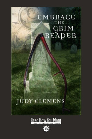 Embrace the Grim Reaper  EasyRead Comfort Edition