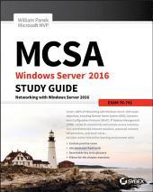 MCSA Windows Server 2016 Study Guide: Exam 70-741: Edition 2
