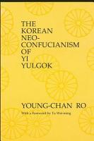 Korean Neo Confucianism of Yi Yulgok  The PDF