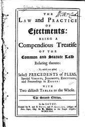 The Law and Practice of Ejectments: Being a Compendious Treatise of the Common and Statute Law Relating Thereto