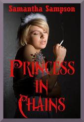 Princess in Chains: A Rough BDSM Cosplay Story