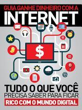 Guia Ganhe Dinheiro com a Internet Ed.01