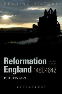 Reformation England 1480 1642 PDF