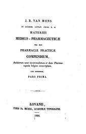 Materiei medico-pharmaceuticae nec non Pharmaciae practicae compendium ...