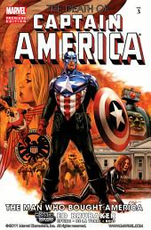 Captain America: The Death of Captain America Vol. 3 - The Man Who Bought America