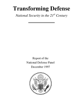 Transforming defense : national security in the 21st century : report of the National Defense Panel