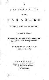 A delineation of the parables of our blessed Saviour