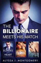 The Billionaire Meets His Match - 3 Book Box Set