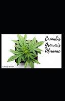 Cannabis Grower's Almanac