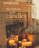 Country Living Decorating with Candles