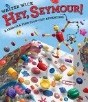 Hey  Seymour