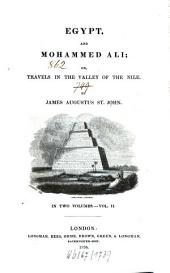 Egypt and Mohammed Ali Or Travels in the Valley of the Nile: In Two Volumes, Volume 2