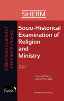 Socio Historical Examination of Religion and Ministry  Volume 2  Issue 2 PDF