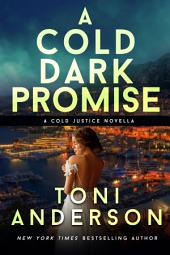 A Cold Dark Promise: A Wedding Novella