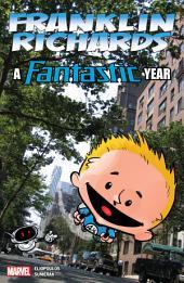 Franklin Richards: A Fantastic Year