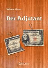 Der Adjutant: Die Dominikanische Tragödie, 1. Band