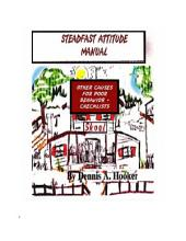 The Steadfast Attitude Manual