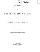 Catalogue of North American Birds, Chiefly in the Museum of the Smithsonian Institution