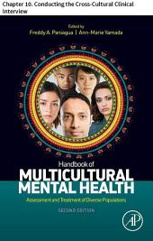 Handbook of Multicultural Mental Health: Chapter 10. Conducting the Cross-Cultural Clinical Interview, Edition 2