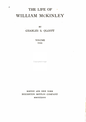 The Life of William McKinley: Volume 2