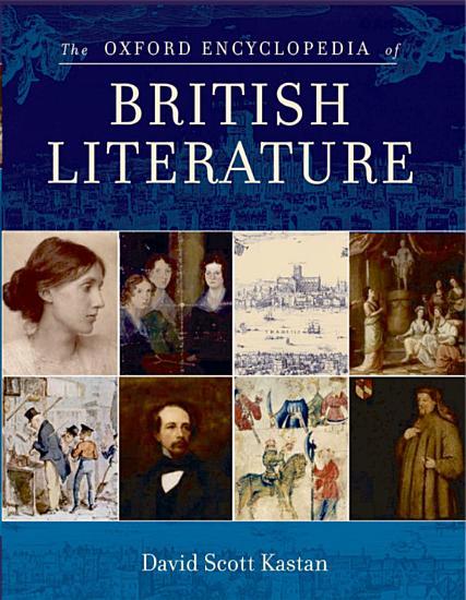 The Oxford Encyclopedia of British Literature PDF
