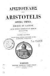 Aristotelis Opera omnia: 2