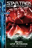 Star Trek   New Frontier 13  Stein und Amboss PDF