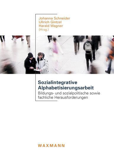 Sozialintegrative Alphabetisierungsarbeit PDF