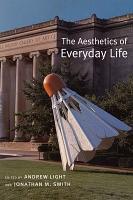 The Aesthetics of Everyday Life PDF