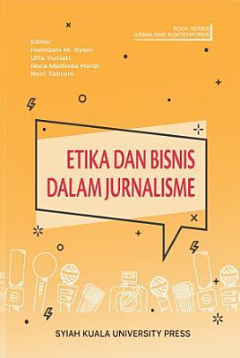 Book Series Jurnalisme Kontemporer  Etika dan Bisnis dalam Jurnalisme PDF