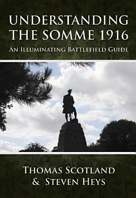 Understanding the Somme 1916 PDF