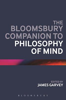 The Bloomsbury Companion to Philosophy of Mind PDF