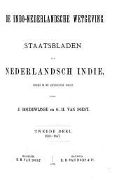 De Indo-Nederlandsche wetgeving: Staatsbladen van Nederlandsch Indie, Volume 2