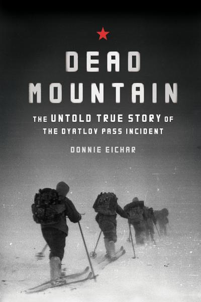 Download Dead Mountain Book