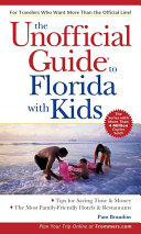 The Unofficial Guide to Florida with Kids PDF
