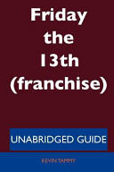 Friday the 13th   Unabridged Guide PDF