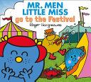 Mr  Men Little Miss Go to the Festival