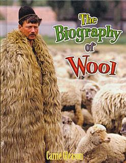 The Biography of Wool Book