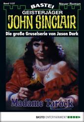 John Sinclair - Folge 1137: Madame Tarock