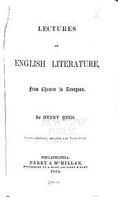 Lectures on English Literature: From Chaucer to Tennyson