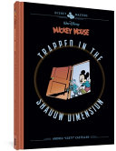 Walt Disney's Mickey Mouse: Trapped in the Shadow Dimension: Disney Masters Vol. 19