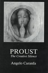 Proust: The Creative Silence