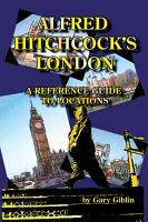 Alfred Hitchcock   s London  A Reference Guide to Locations PDF