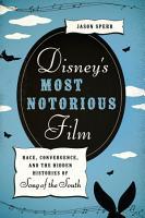 Disney s Most Notorious Film PDF