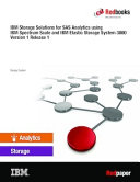 IBM Storage Solutions for SAS Analytics using IBM Spectrum Scale and IBM Elastic Storage System 3000 Version 1 Release 1
