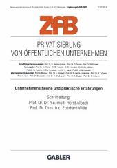 Privatisierung von öffentlichen Unternehmen: Unternehmenstherorie und praktische Erfahrungen