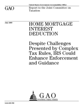 Home Mortgage Interest Deduction: Despite Challenges Presented by Complex Tax Rules, IRS Could Enhance Enforcement and Guidance
