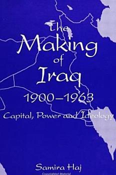 The Making of Iraq  1900 1963 PDF